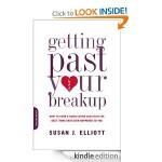 Getting Past Your Breakup Susan J Elliott