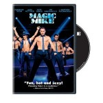 Magic Mike DVD UltraViolet Digital Copy Starring Channing Tatum Alex Pettyfer Matthew McConaughey 2012