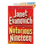 Notorious Nineteen A Stephanie Plum Novel by Janet Evanovich 2012