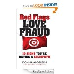 Red Flags of Love Fraud 10 signs youre dating a sociopath