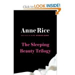Sleeping Beauty Trilogy Box Set by A N Roquelaure and Anne Rice 2012