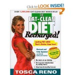 The Eat Clean Diet Recharged Lasting Fat Loss Thats Better than Ever by Tosca Reno