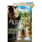 Dream Eyes Dark Legacy Novel by Jayne Ann Krentz 2013