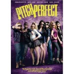 Pitch Perfect Starring Anna Kendrick Brittany Snow Anna Camp and Rebel Wilson 2012