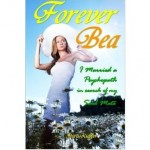 Forever-Bea-I-married-a-psychopath-in-search-of-my-soulmate-Amazon-Shirli-Kieffer