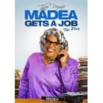 Tyler Perrys Madea Gets a Job The Play Starring Tyler Perry 2013
