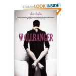Wallbanger by Alice Clayton Nov 27 2012