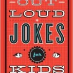 Laugh Out Loud Jokes for Kids Paperback