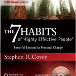 The 7 Habits of Highly Effective People Powerful Lessons in Personal Change Audio CD – Abridged, Audiobook, CD
