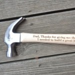 Engraved Hammer Thanks for Giving Me the Tools I Needed To Build A Great Life Gift for Dad