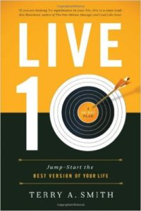 live ten jump start the best version of your life terry a smith