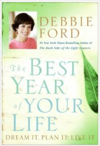 the best year of your life dream it plan it live it debbie ford