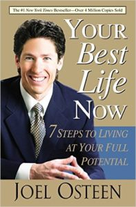 your best life now 7 steps to living at your full potential joel osteen